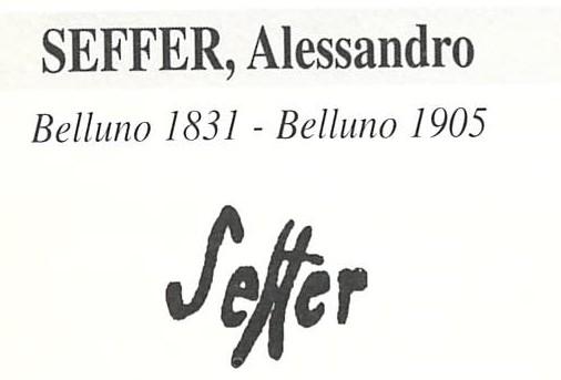 Seffer Alessandro 1832 – 1905