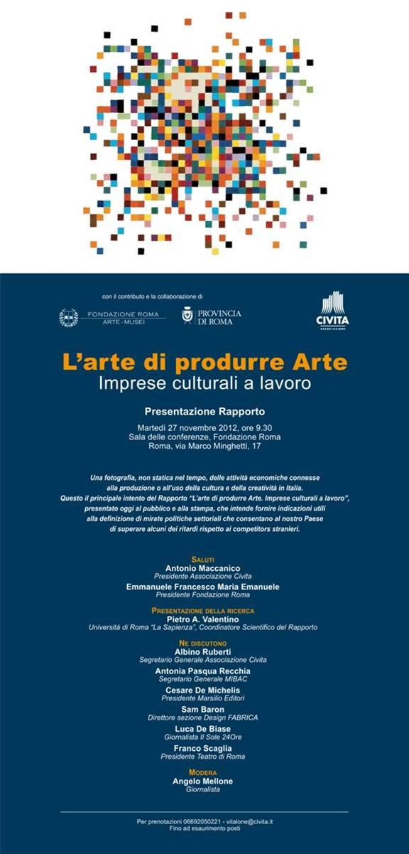 L'arte di produrre Arte Imprese culturali a lavoro