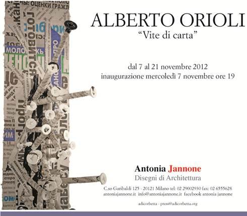 """""""Alberto Orioli . Vite di carta"""" a Milano"""