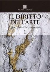 """""""L'arte, il diritto e il mercato"""", primo volume"""