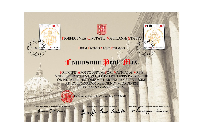 Certificato Filatelico per il Restauro del Colonnato di Piazza San Pietro dedicato al nuovo Papa Sua Santità FRANCESCO, eletto il 13 Marzo 2013