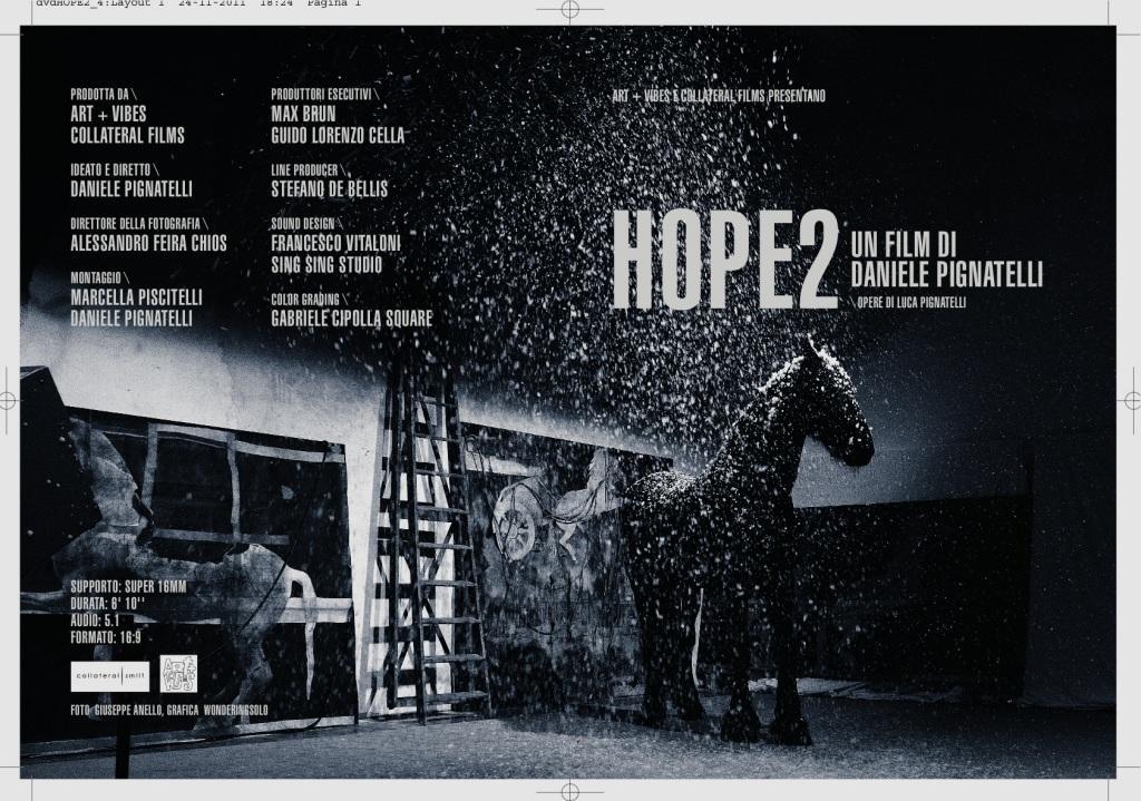 VISIONICA 2013 e il film Hope 1 e 2 di Pignatelli a Milano