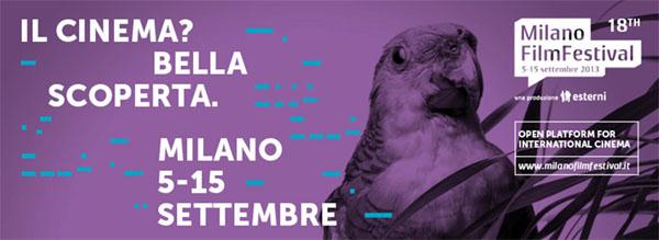 Milano Film Festival – Settembre 2013