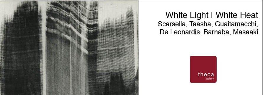 White Light | White Heat, la nuova mostra della Theca Gallery