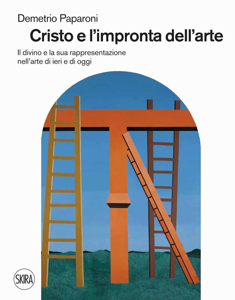 Demetrio Paparoni. Cristo e l'impronta dell'arte