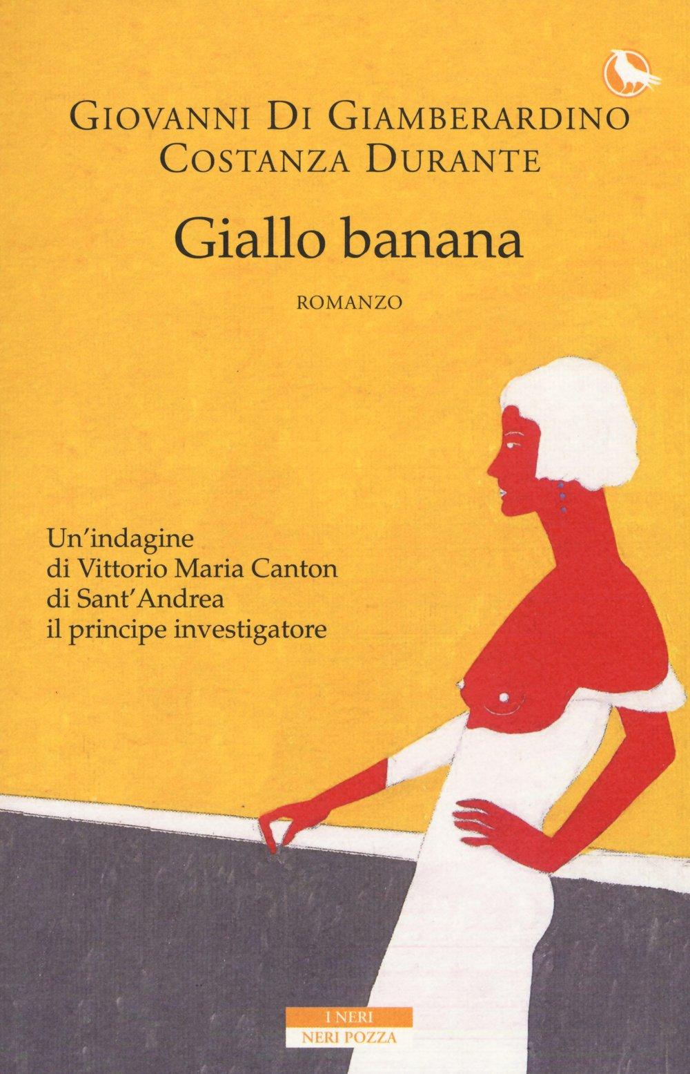 Costanza Durante, Giovanni Di Giamberardino Giallo banana