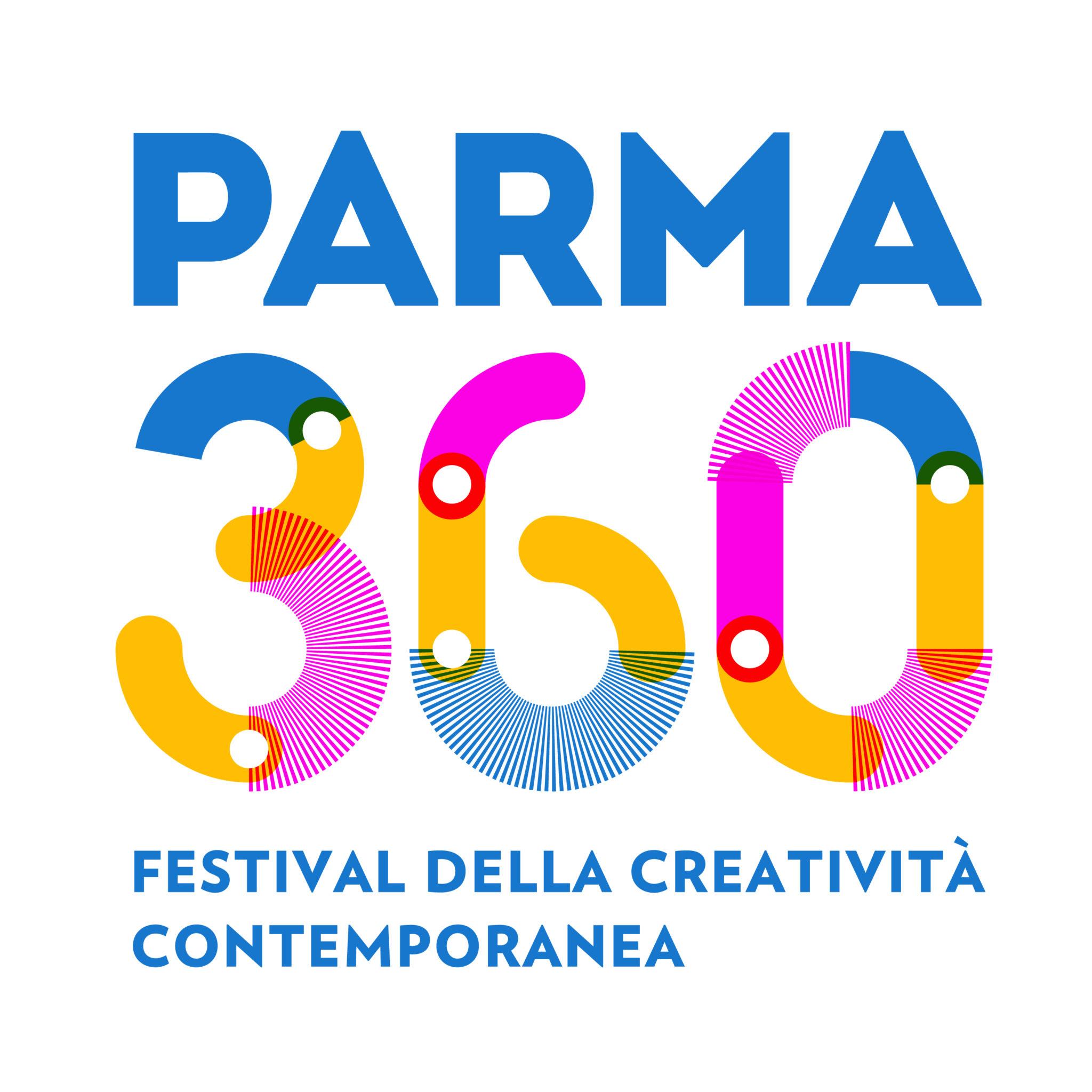 Parma 360, il Festival della creatività contemporanea