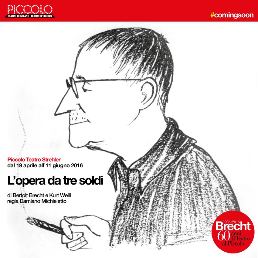 Brecht 1956-2016. Sessant'anni di Teatro al Piccolo di Milano