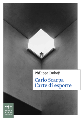 Carlo Scarpa. L'arte di esporre. Presentazione volume a Torino