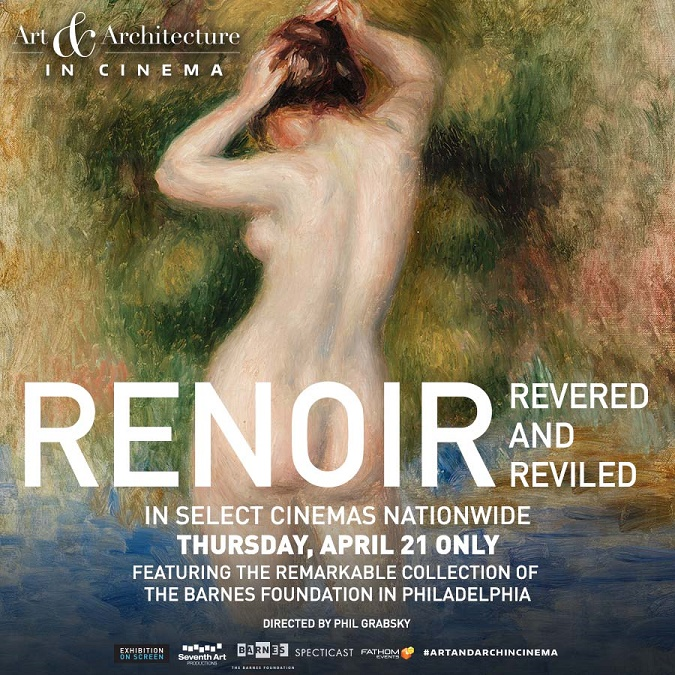 Renoir—Revered and Reviled, a new feature film based on the Barnes's unrivaled Renoir collection