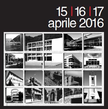 Open Day Razionalismo 2016. 15-17 aprile, Como e dintorni