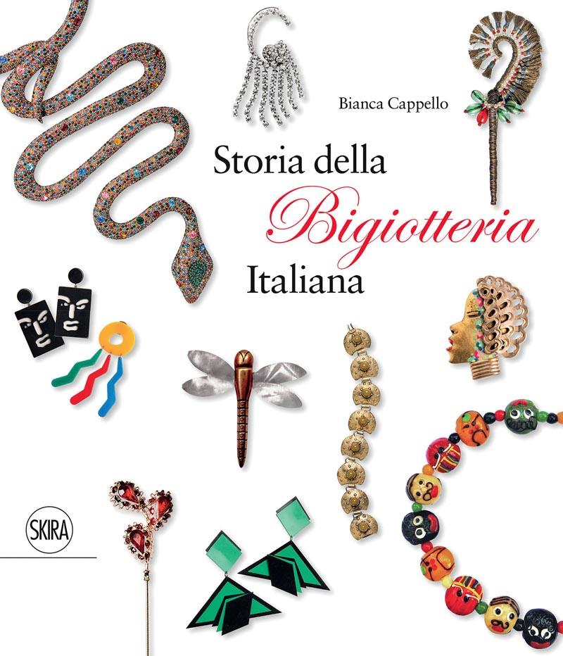 Storia della Bigiotteria italiana raccontata da Bianca Cappello