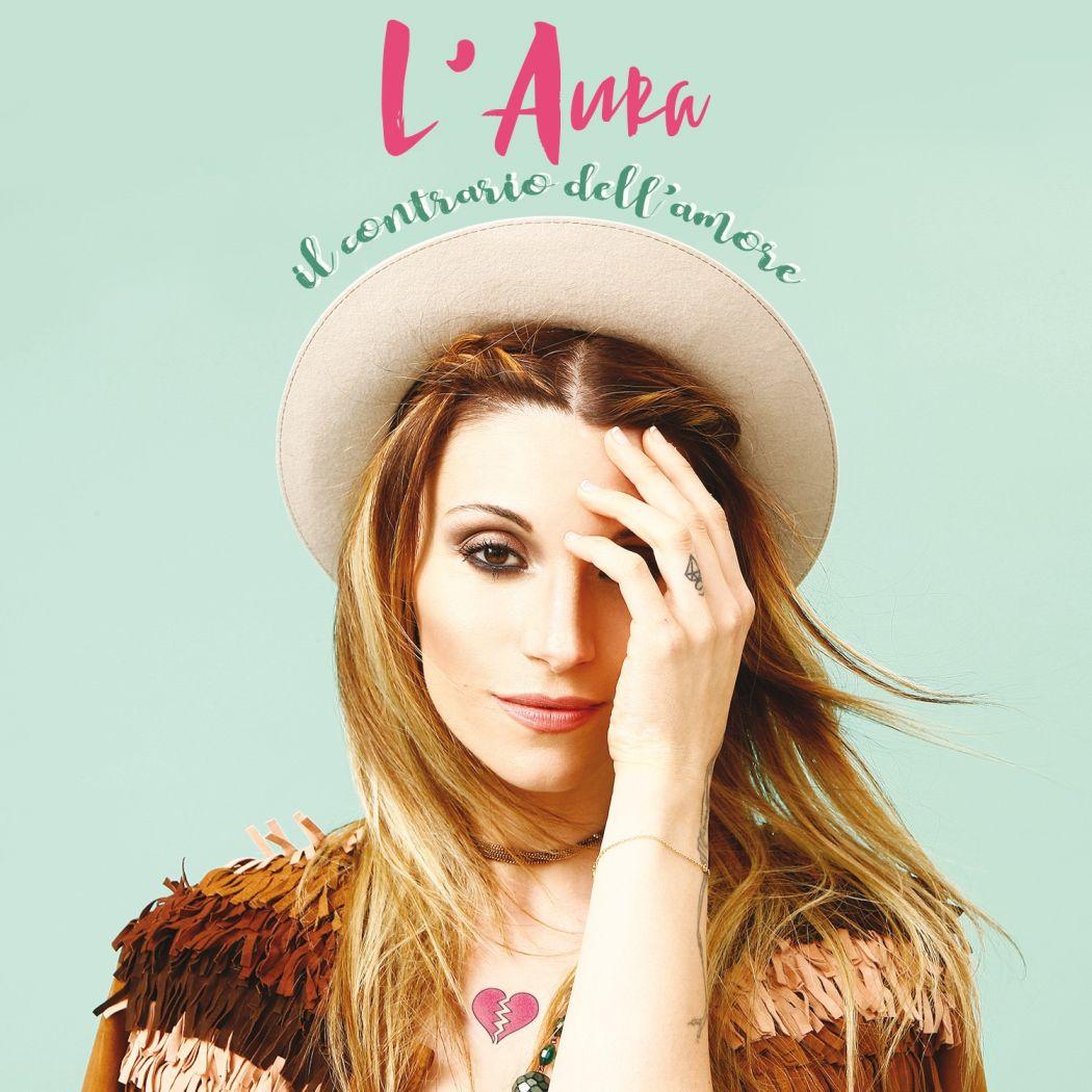 """L'AURA, """"IL CONTRARIO DELL'AMORE"""