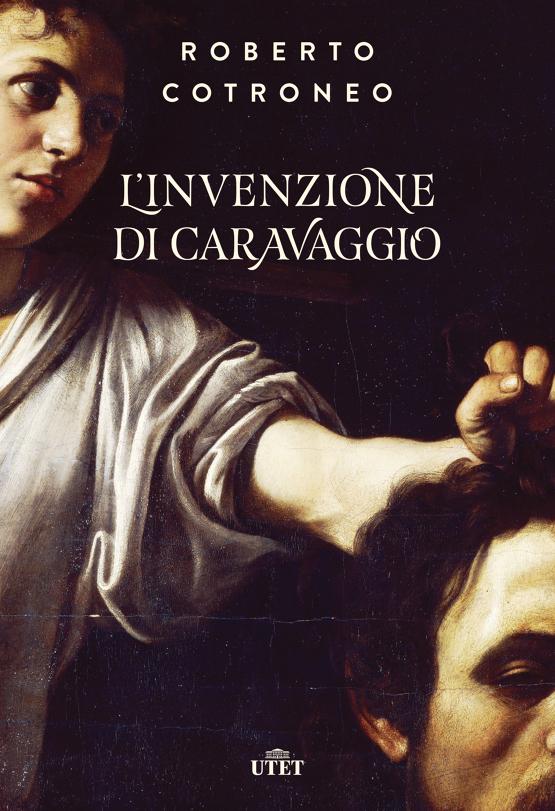 L'invenzione di Caravaggio Roberto Cotroneo
