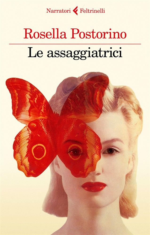 Rosella Postorino vince il Premio Campiello con Le assaggiatrici