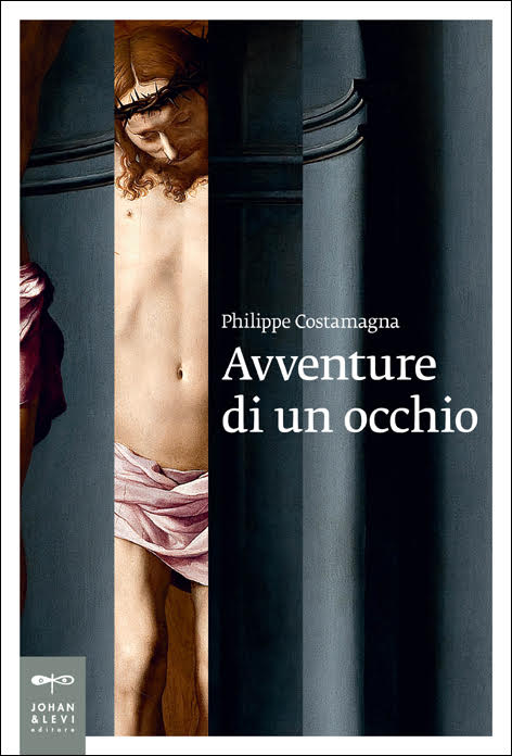 Le avventure di un occhiodi Philippe Costamagna