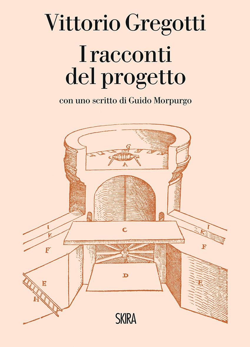 I racconti del progettp; Vittorio Gregotti