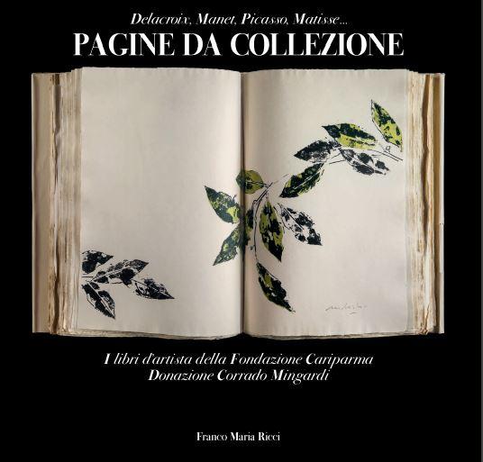 """""""Pagine da Collezione"""" 11 novembre -24 marzo 2019 - Labirinto della Masone"""