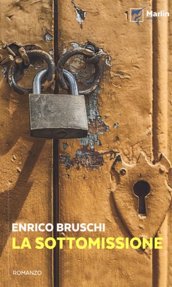 La sottomissione, di Enrico Bruschi