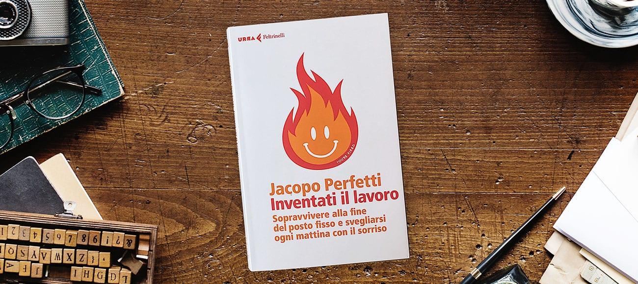 Jacopo Perfetti, il blogger che spiega come reinventarsi un lavoro dalla passione