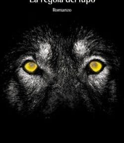 La regola del lupo di Franco Vanni