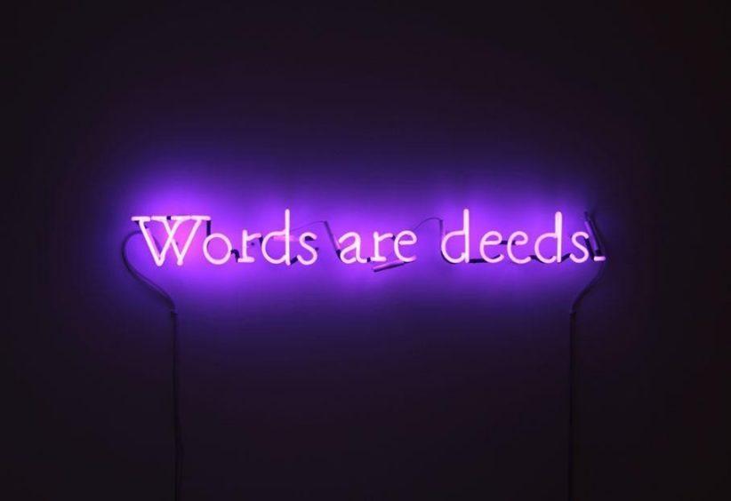 Joseph Kosuth, Words are deeds