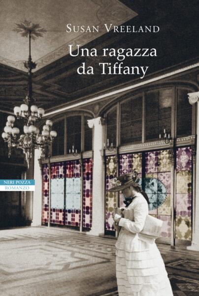 Una ragazza da Tiffany di Susan Vreeland, copertina del libro pubblicato da Neri Pozza Editore