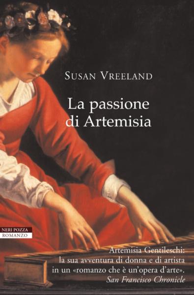 La passione di Artemisia di Susan Vreeland, copertina del libro pubblicato da Neri Pozza Editore