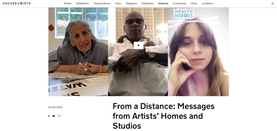"""From a Distance: Messages from Artists' Homes and Studios"", Hauser & Wirth"