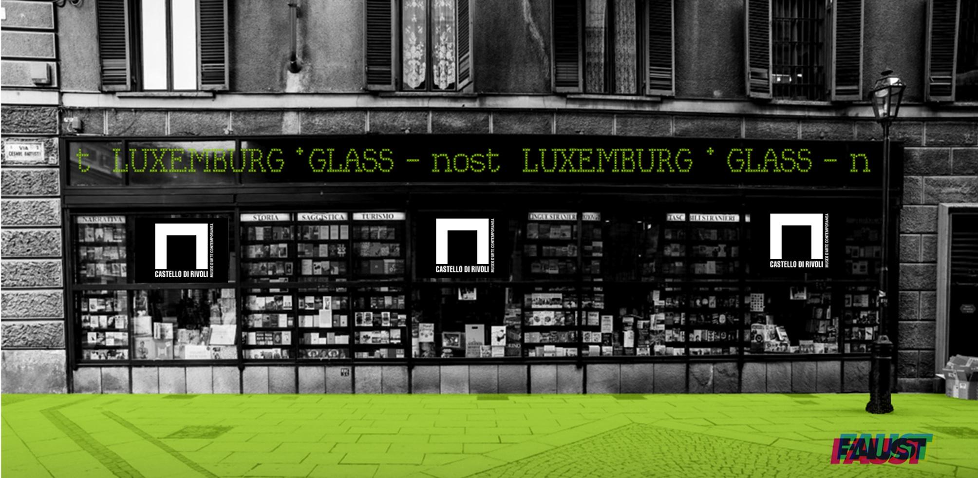 GLASS NOST. Quella vetrina (trasparente) tra Castello di Rivoli e Libreria Luxemburg