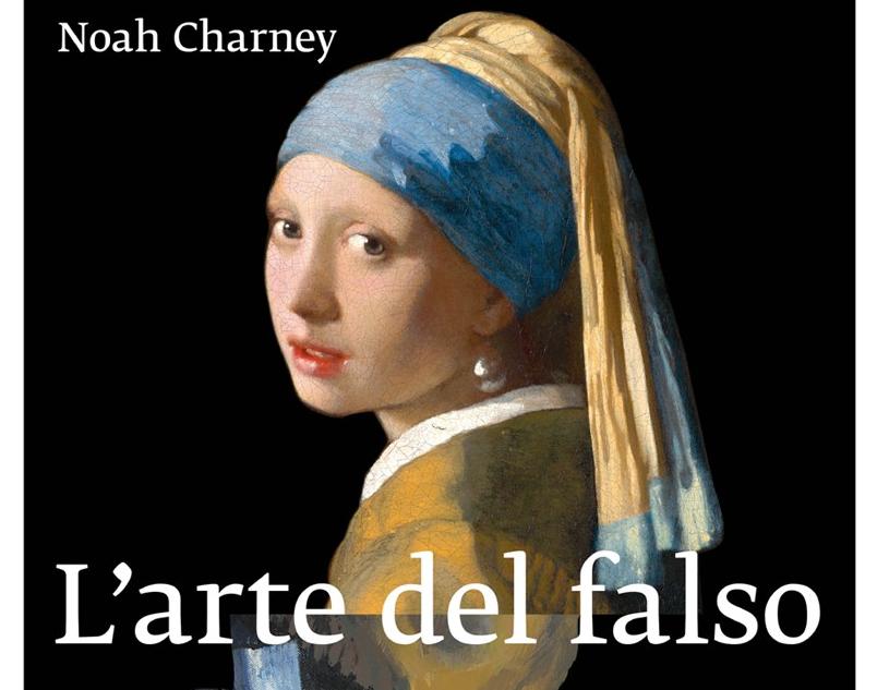 Il regno dei falsi d'arte. Drammi e intrighi delle più famose croste e copie d'autore