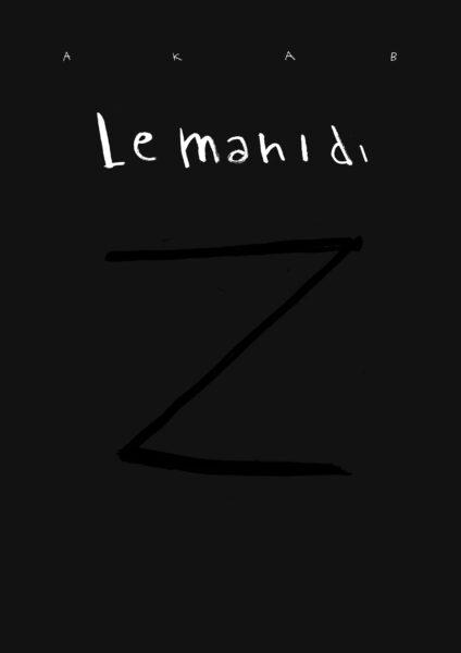 Akab, Le mani di Z