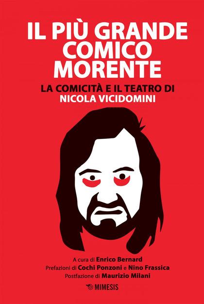 Nicola Vicidomini, il più grande comico morente