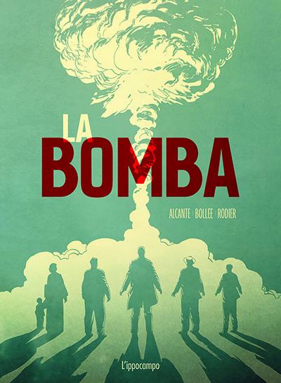La Bomba, la graphic novel sulla storia della bomba atomica - ArtsLife