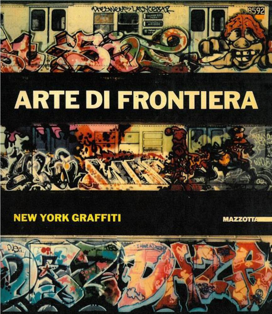 Copertina del catalgoArte di frontiera: New York Graffiti , 1984
