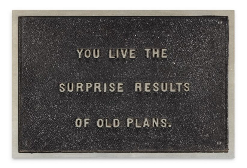 Jenny Holzer, You Live the Surprise Results of Old Plans (from The Survival Series)