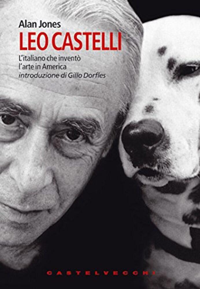 La copertina del libro di Alan Jones su Leo Castelli