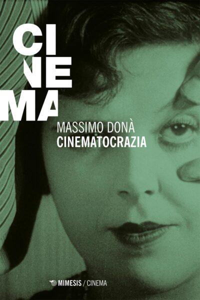 Cinematocrazia Massimo Donà